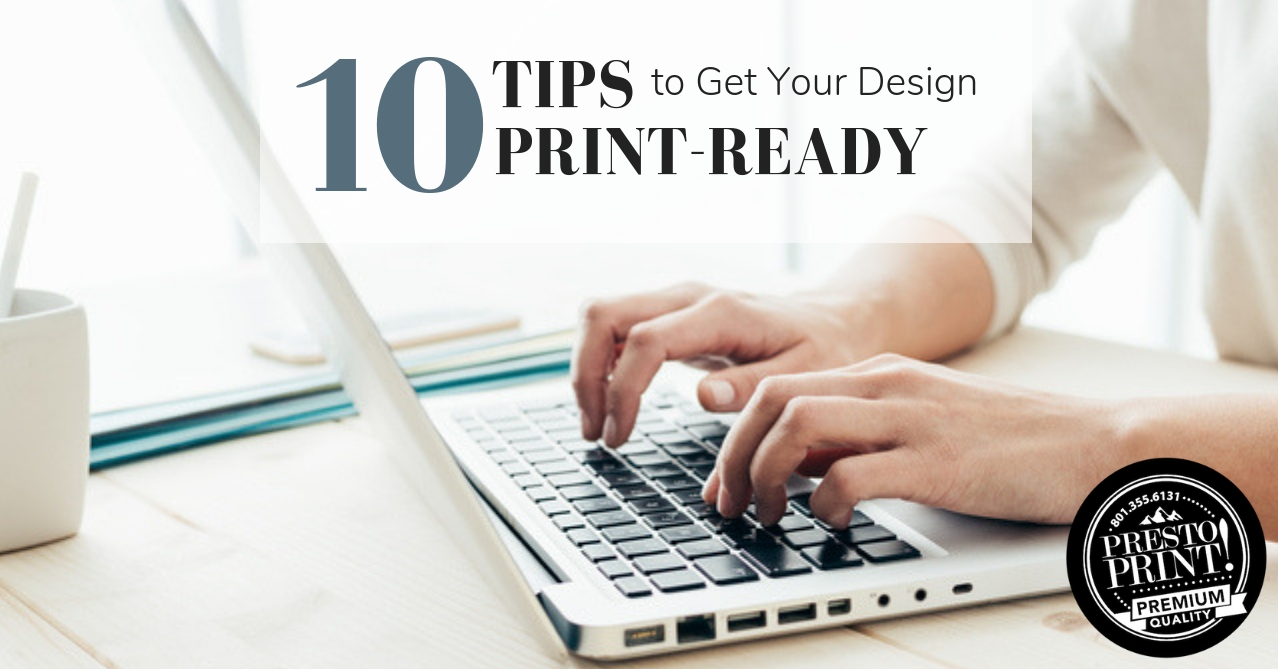10 Tips to Get Your Design Print-Ready