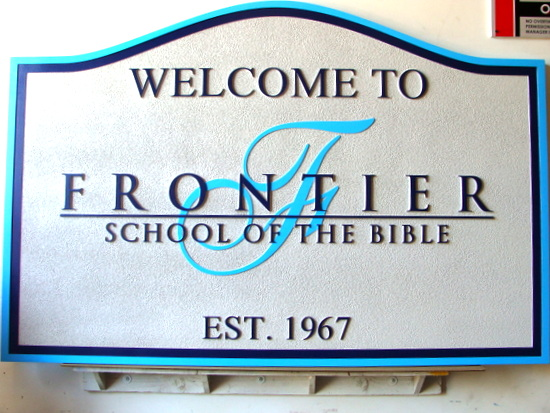"D13129 - Carved and Sandblasted Welcome Sign for ""Frontier School of the Bible"""