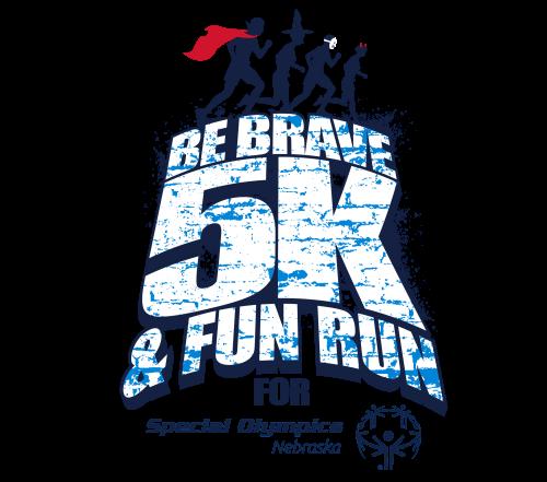 Be Brave 5k for Special Olympics Nebraska East Region
