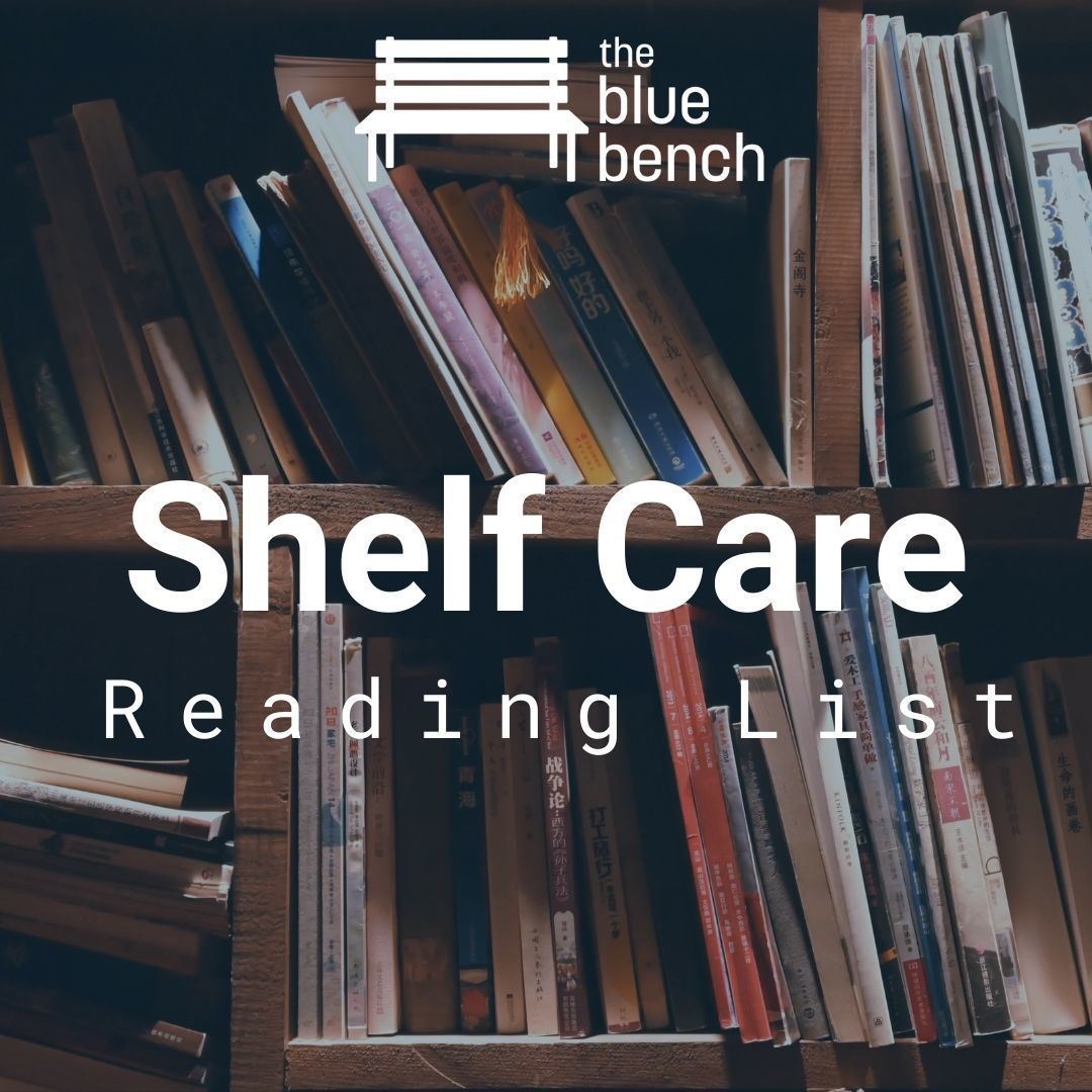 Shelf Care at The Blue Bench: October Reading List