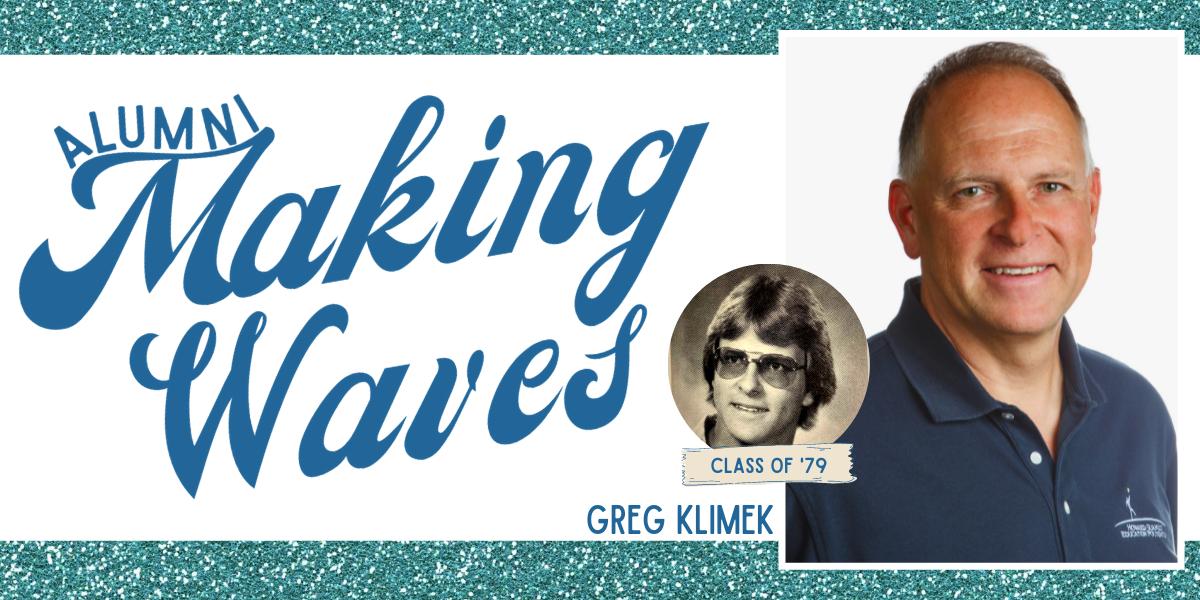 Alumni Making Waves: Greg Klimek