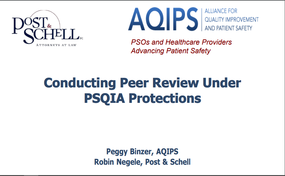 Conducting Peer Review Under the PSQIA Protections