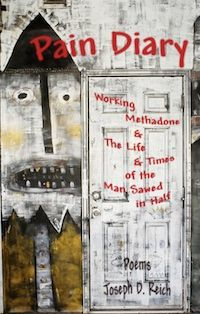 Pain Diary: Working Methadone & the Life & Times of the Man