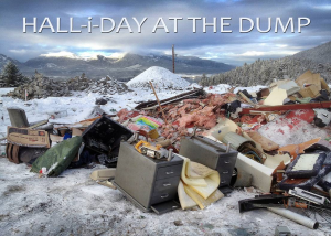 November 6-27, 2015: HALL-I-DAY AT THE DUMP