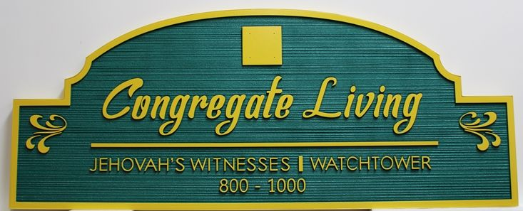 D13146 - Carved and Sandblasted Wood Grain HDU Entrance Sign for Congregate Living - Jehovah's Witnesses / Watchtower