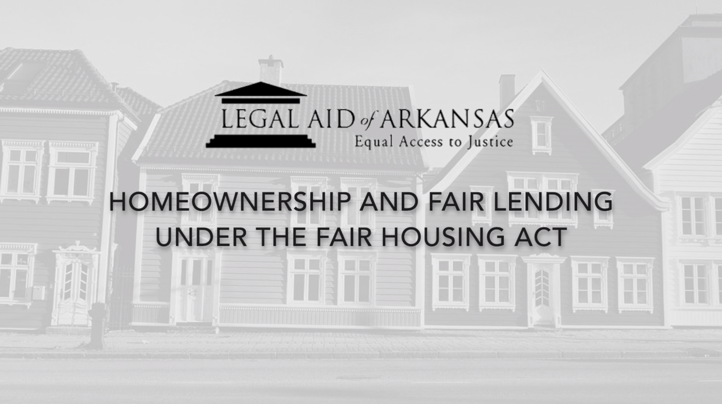 VIDEO - Homeownership and Fair Lending Under the Fair Housing Act