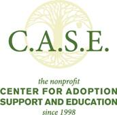 CASE (Center for Adoption Support and Education)