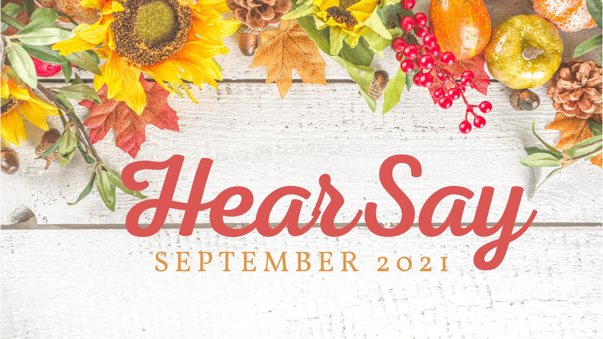 HearSay - September 2021
