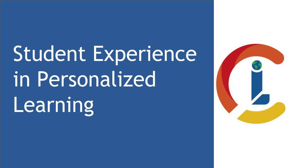 Student Experience in Personalized Learning