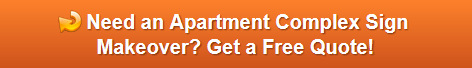 Free quote on apartment signage makeovers in Orange County CA