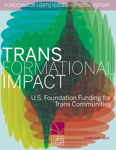 TRANSformational Impact: US Foundation Funding for Trans Communities