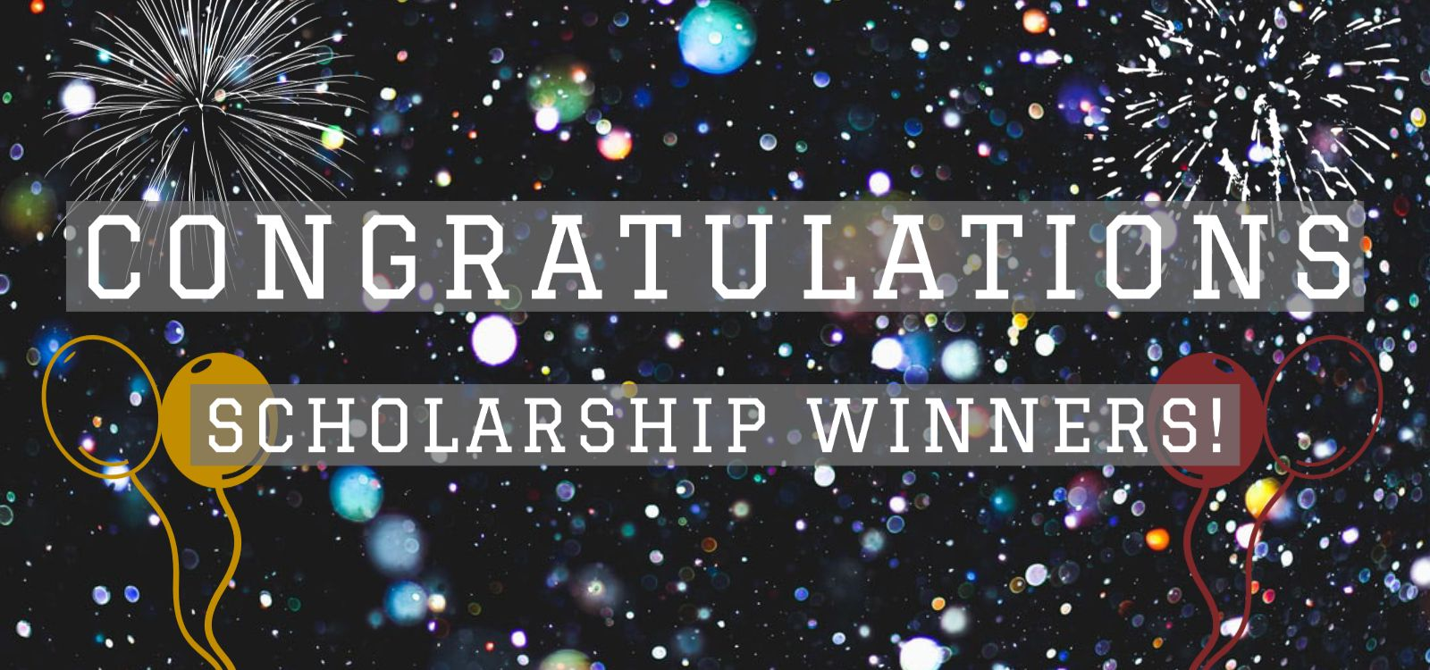 Congratulations All Scholarship Winners