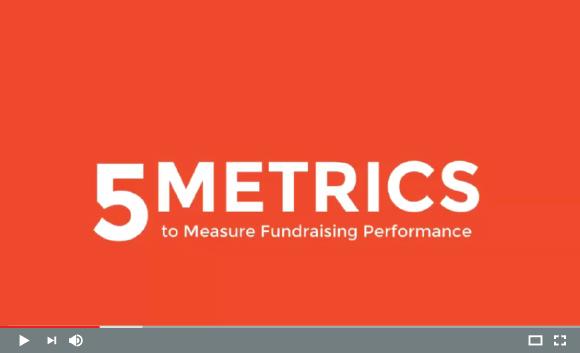 5 Metrics to Measure Fundraising Performance