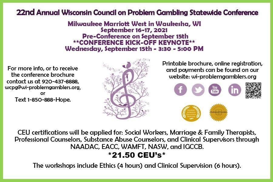 The WCPG's 22nd Annual Statewide Conference is scheduled for September 16th – 17th, 2021 (pre-conference and Conference Kick-off September 15th).