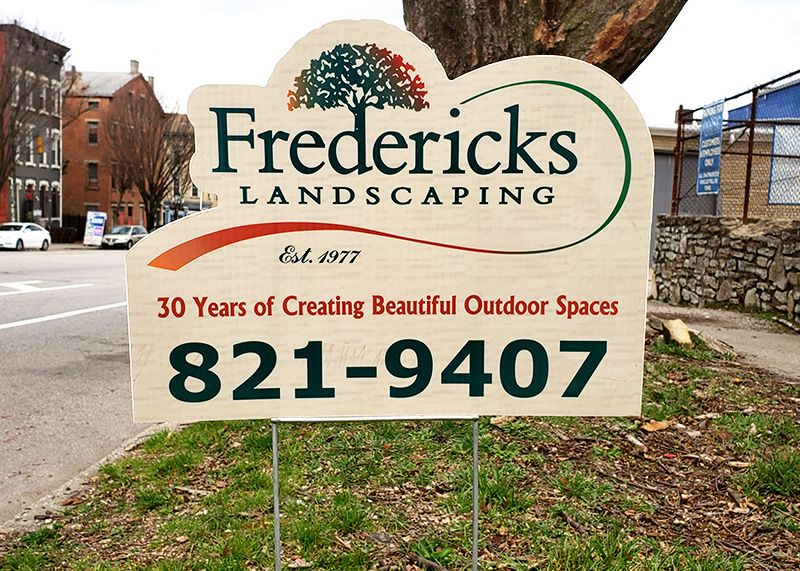 Fredericks Landscaping Yard Sign