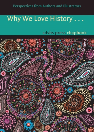 Why We Love History [Chapbook]