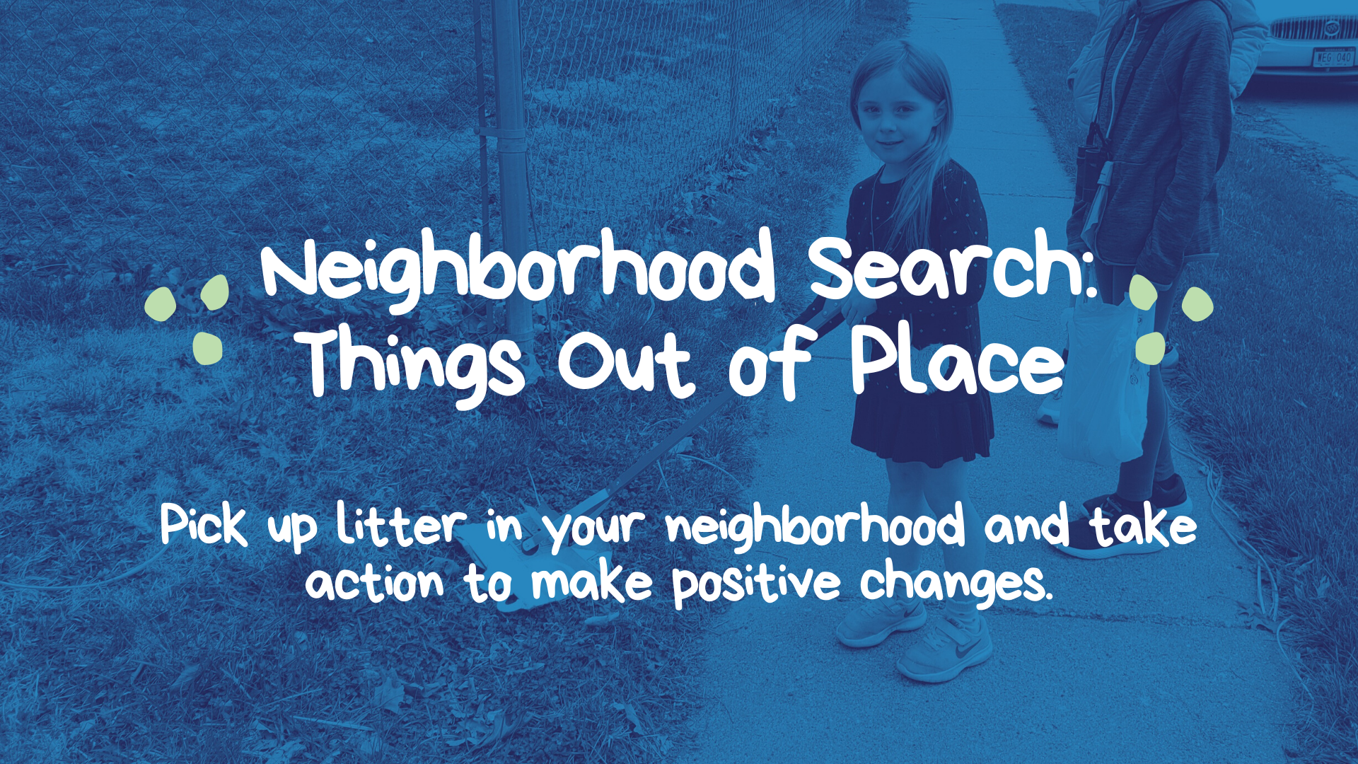 Neighborhood Search: Things Out of Place