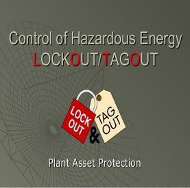 Small Group Learning Session: Control Of Hazardous Energy – Lockout/Tagout