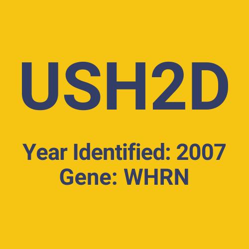 USH2D (Year Identified: 2007 | Gene: WHRN)