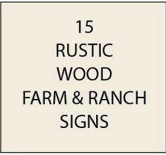 O24900 - Rustic Wood Ranch Signs