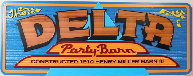 "S28022 - Carved 2.5-D Cedar Sign made for the ""Delta Party Barn"" ."
