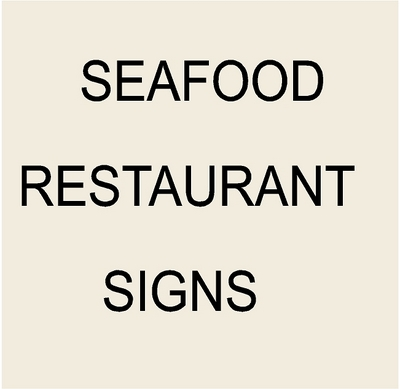 Seafood Restaurant Signs