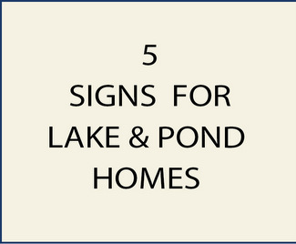 5. M22370- Signs for Lake and Pond Homes