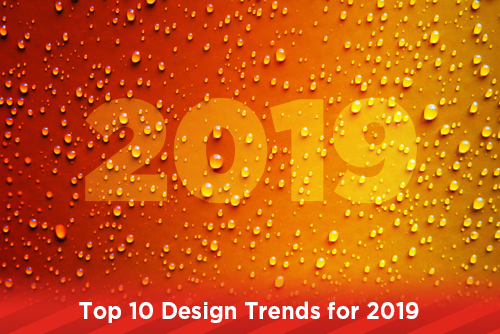 Top 10 Design Trends for 2019