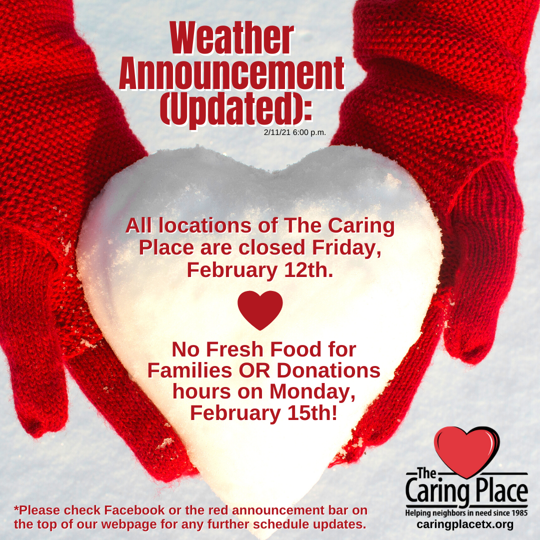 The Caring Place Closed Friday, February 12th due to Weather
