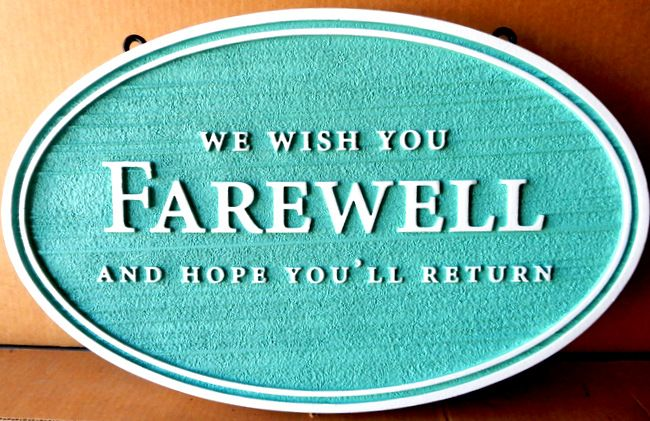 "T29425 -  Carved and Sandblasted  HDU  ""Farewell""  Sign for B&B"