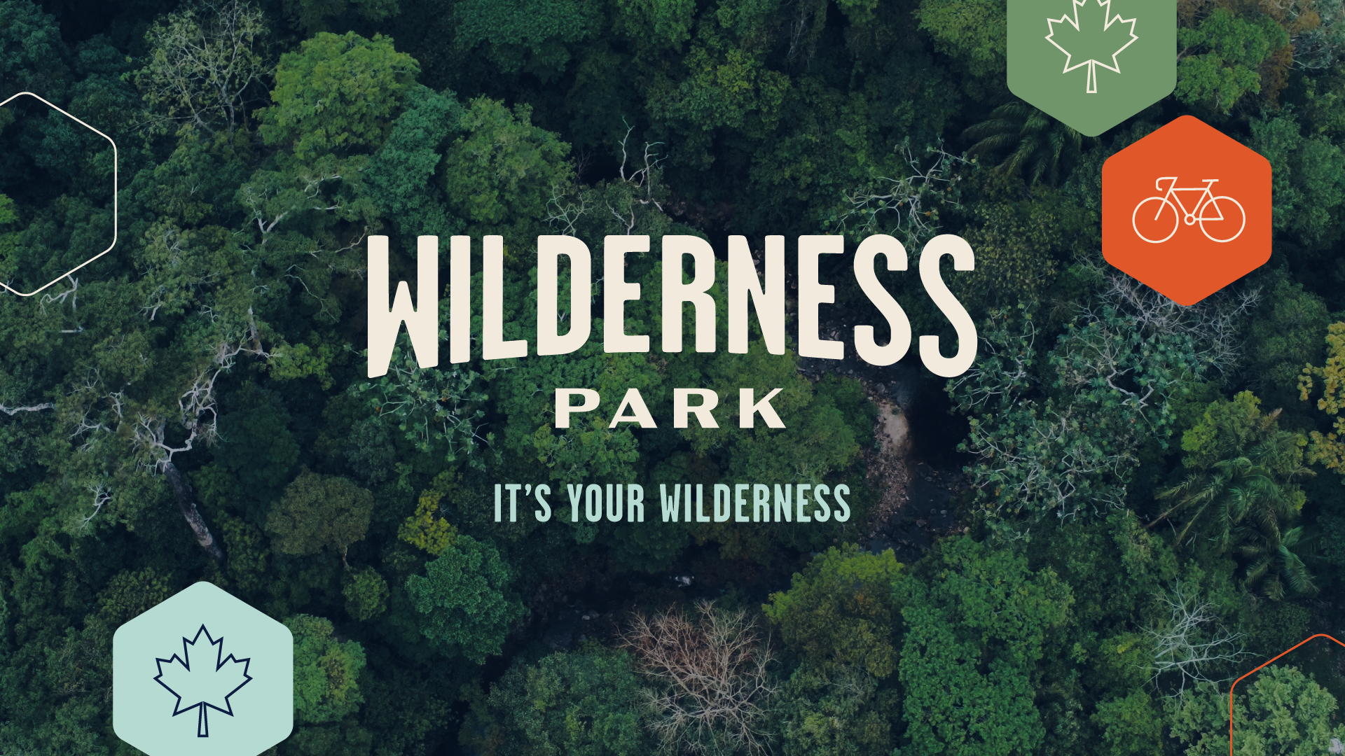 It's Your Wilderness!