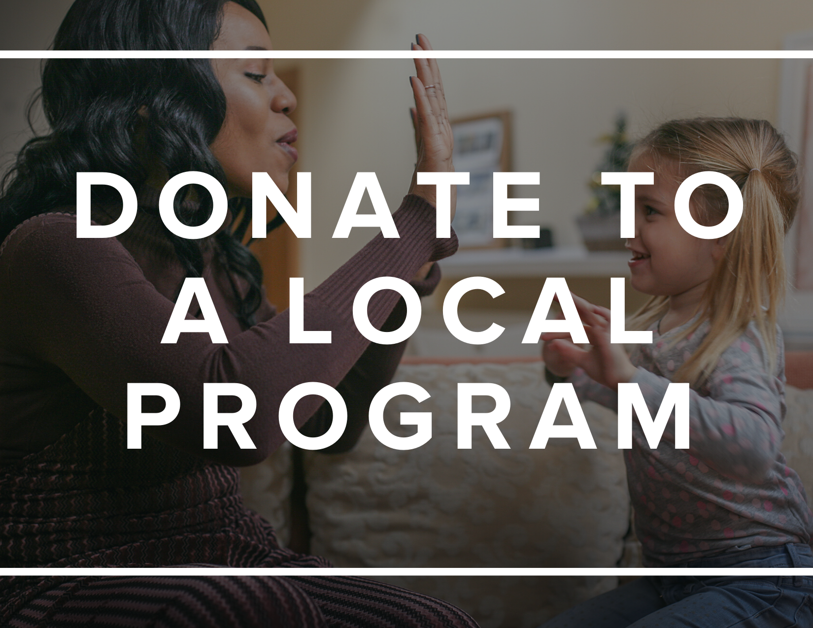 Donate to a Local Program