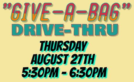 """Give-A-Bag"" Drive-Thru   ~    Help us feed our hungry."