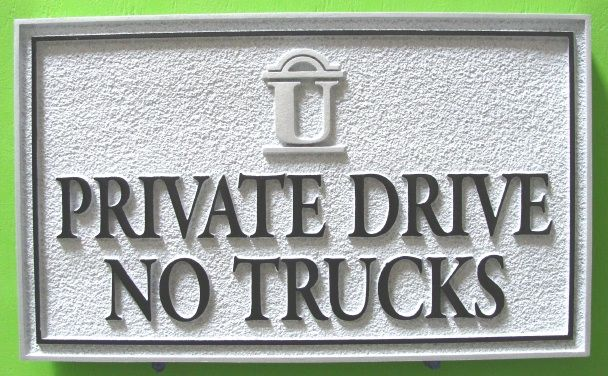 H17121 - Carved and Sandblasted HDU Private Drive / No Trucks Sign