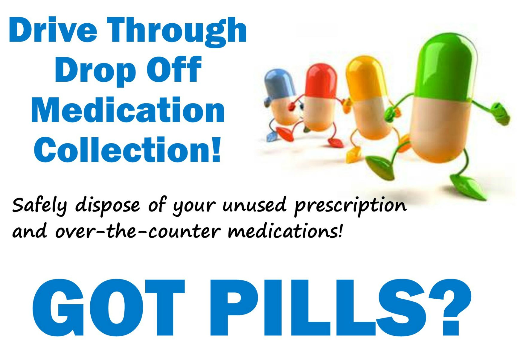 Next Medication Collection Event is Saturday, April 25!