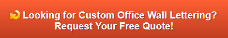 Free quote on office wall lettering Compton CA