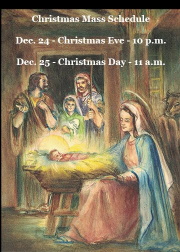 Christmas Mass Schedule at Annunciation Monastery - All are welcome!