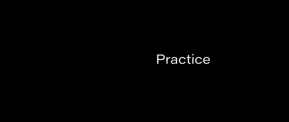 Key 10: Practice