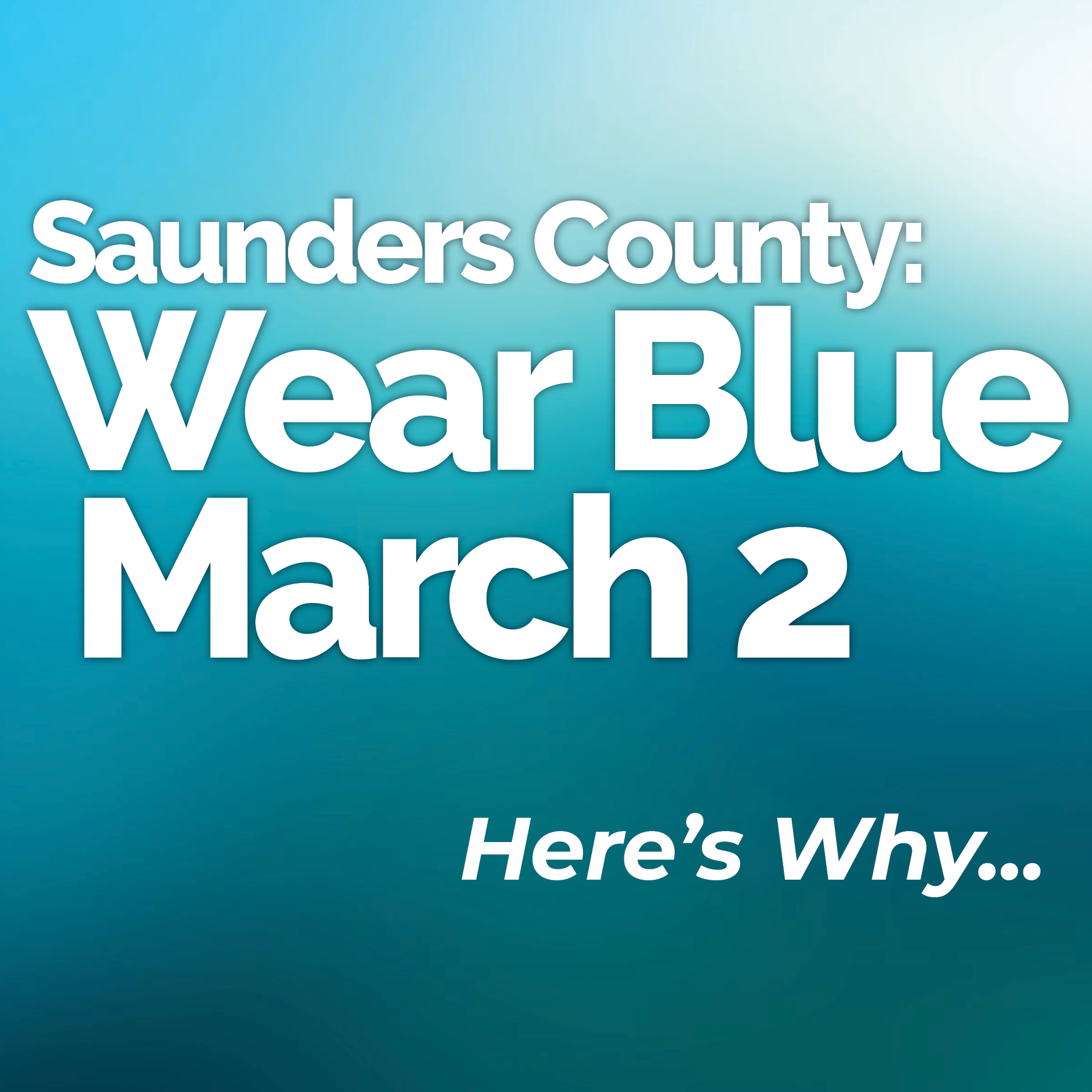 Saunders County: Wear Blue on March 2!