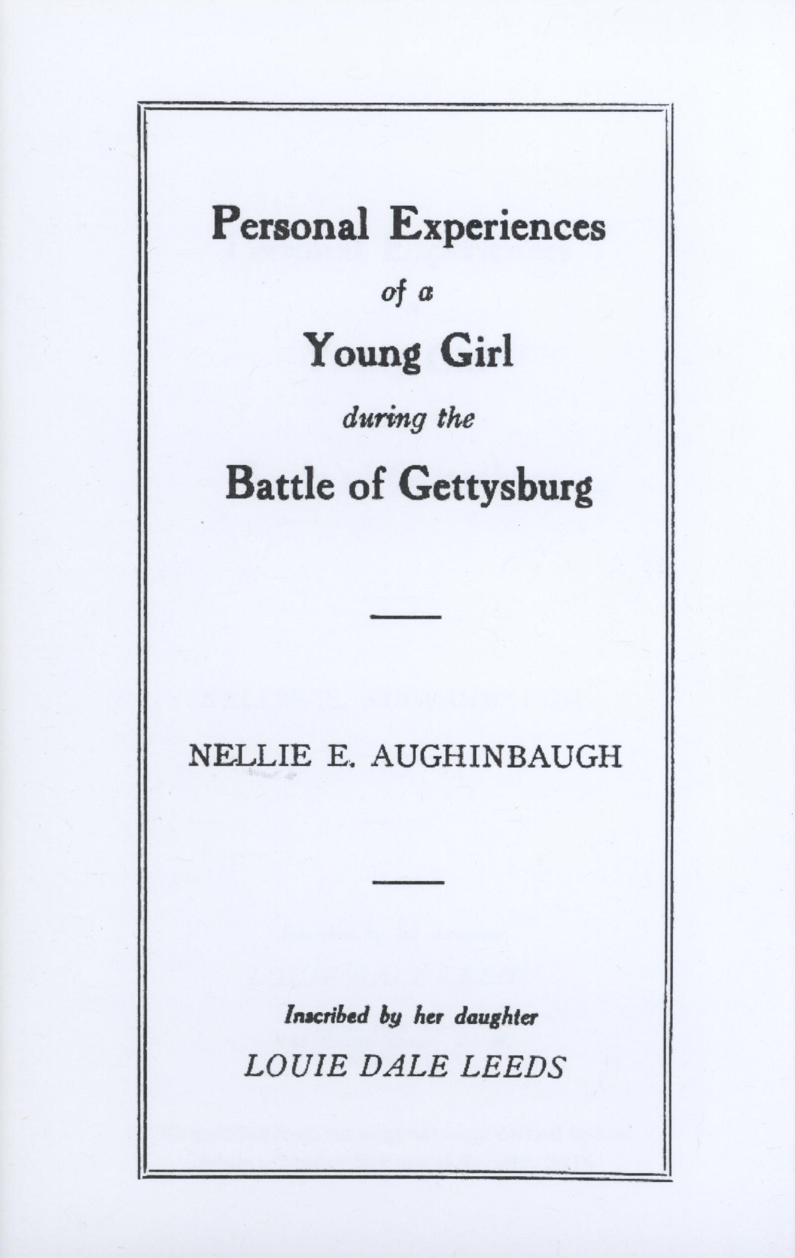 Personal Experiences of a Young Girl During the Battle of Gettysburg