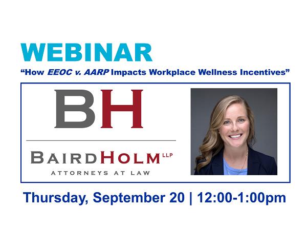 "WEBINAR: ""How EEOC v. AARP Impacts Workplace Wellness Incentives"""