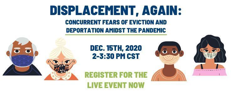 Displacement, Again: Concurrent Fears of Eviction and Deportation Amidst the Pandemic