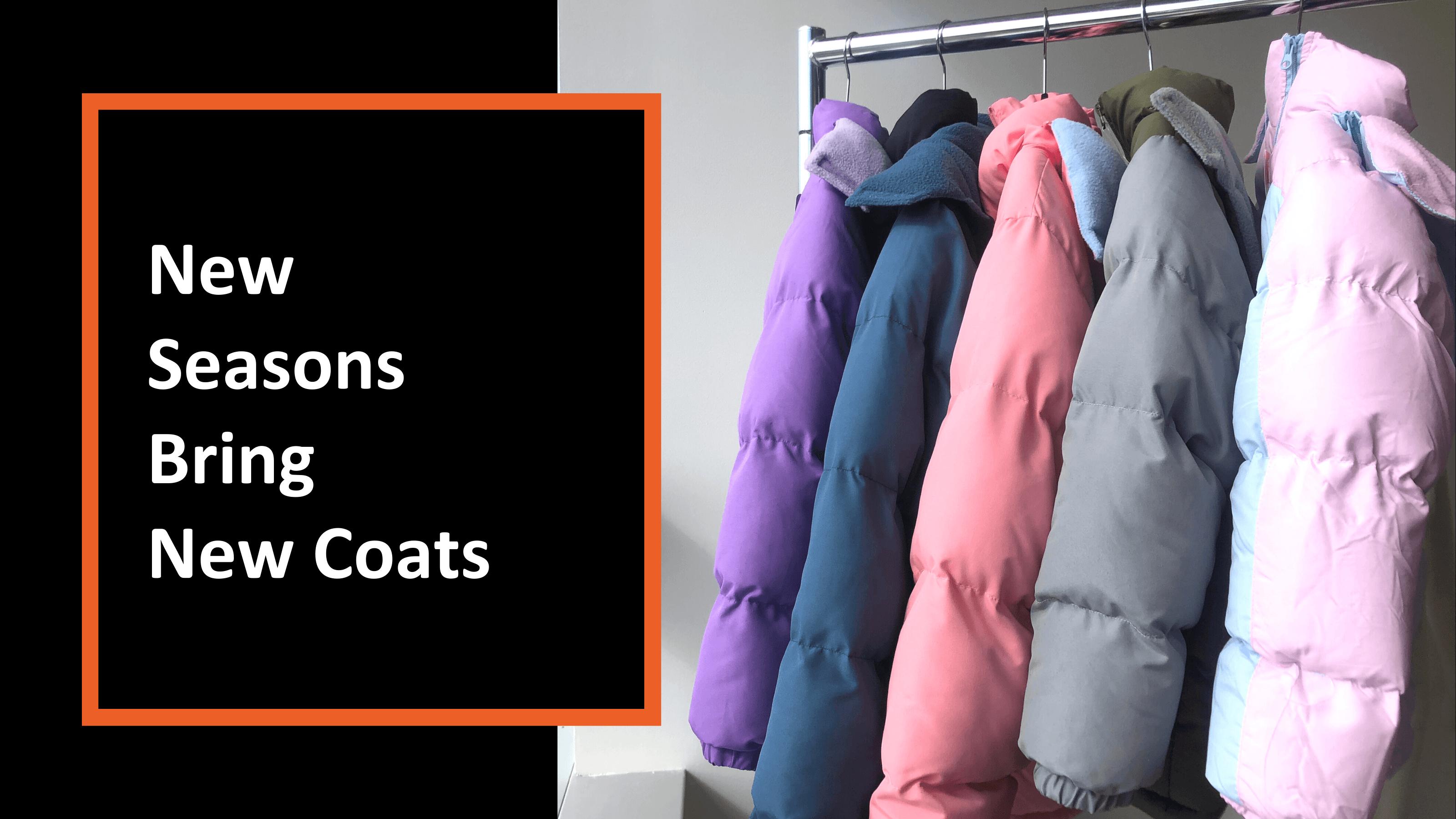 New Seasons Bring New Coats