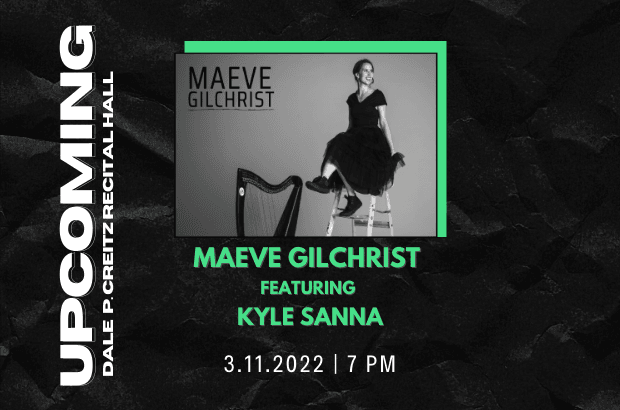 Maeve Gilchrist Featuring: Kyle Sanna