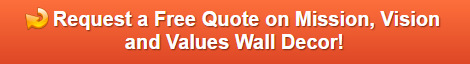 Free Quote on Corporate Mission, Vision and Values Statement Signs in LA County