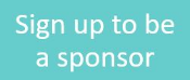 Sign up to be a sponsor