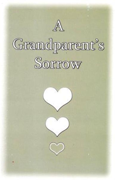Grandparent's Sorrow, A