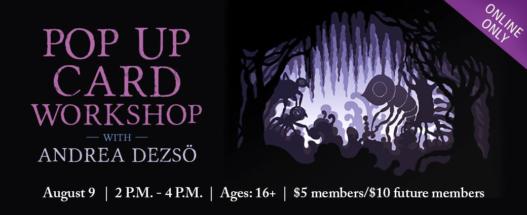Virtual Pop Up Card Workshop with Artist Andrea Dezsö
