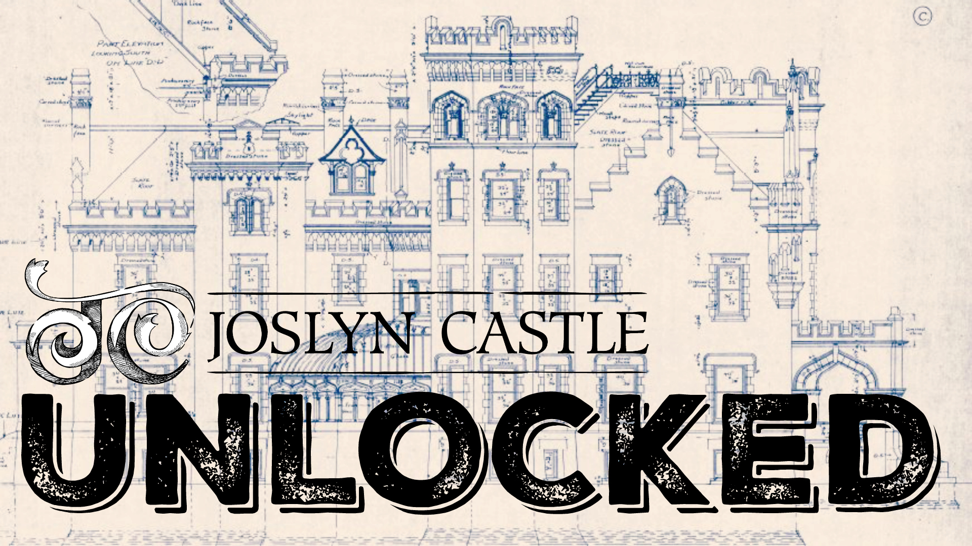 Joslyn Castle Unlocked — SOLD OUT