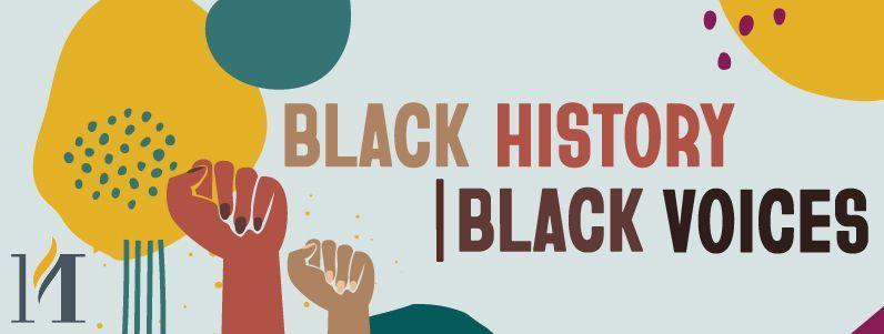 Black History, Black Voices